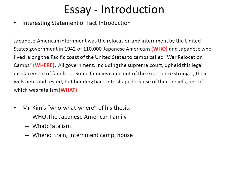Essay - Introduction Interesting Statement of Fact Introduction Japanese-American internment was the relocation and internment by the United States go