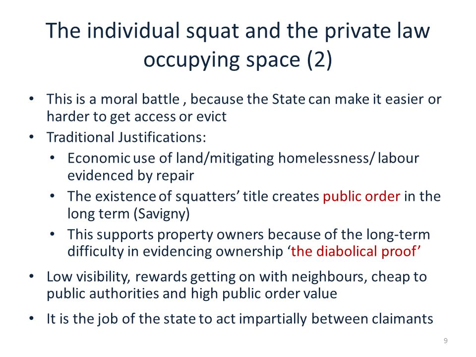 The collective squat and the public law (1): greater difficulty in eviction Why do squatters abandon the incentives of the private law.