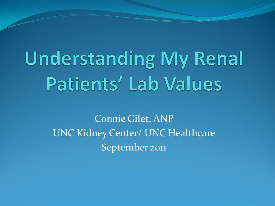 Connie Gilet, ANP UNC Kidney Center/ UNC Healthcare September 2011