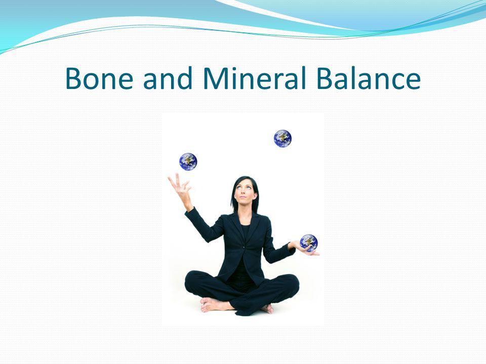 Bone and Mineral Balance