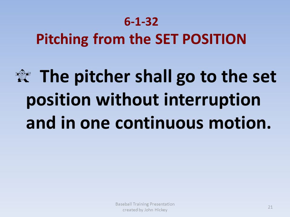 non pivot foot shall be in front of the line extending through the front of the pitching plate. Baseball Training Presentation created by John Hickey