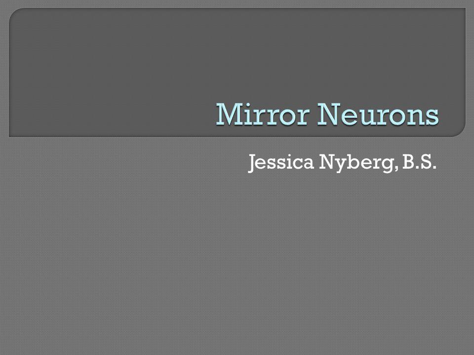 Jessica Nyberg, B.S.