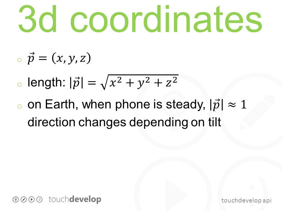 touchdevelop api 3d coordinates