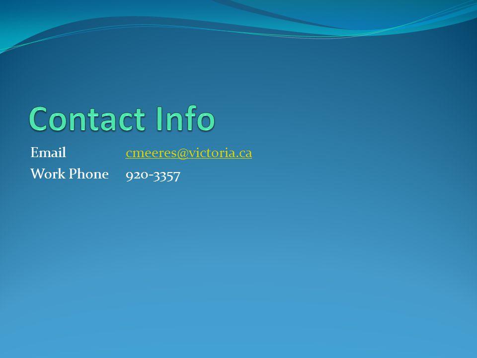 Emailcmeeres@victoria.cacmeeres@victoria.ca Work Phone920-3357