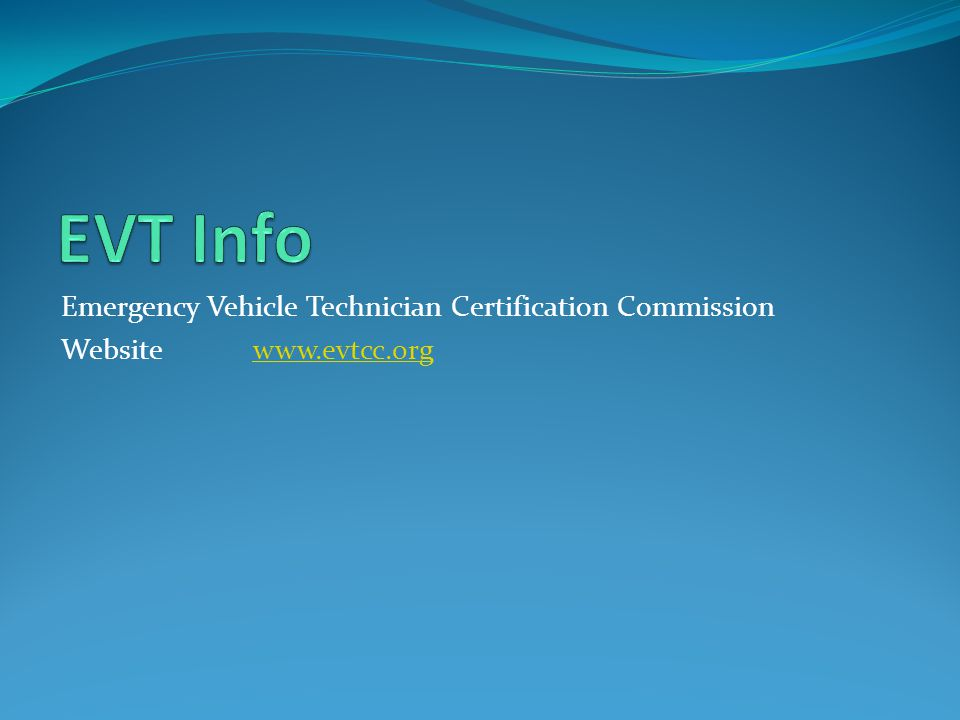 Emergency Vehicle Technician Certification Commission Websitewww.evtcc.orgwww.evtcc.org