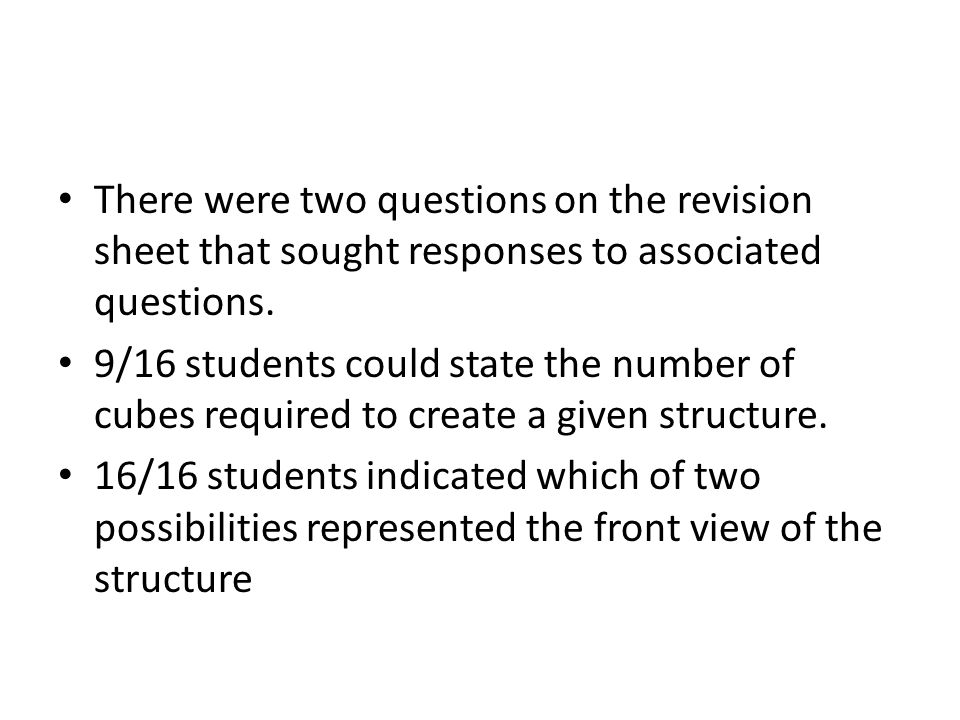 There were two questions on the revision sheet that sought responses to associated questions.