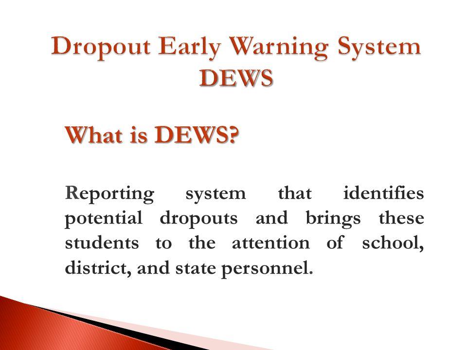 What is DEWS.