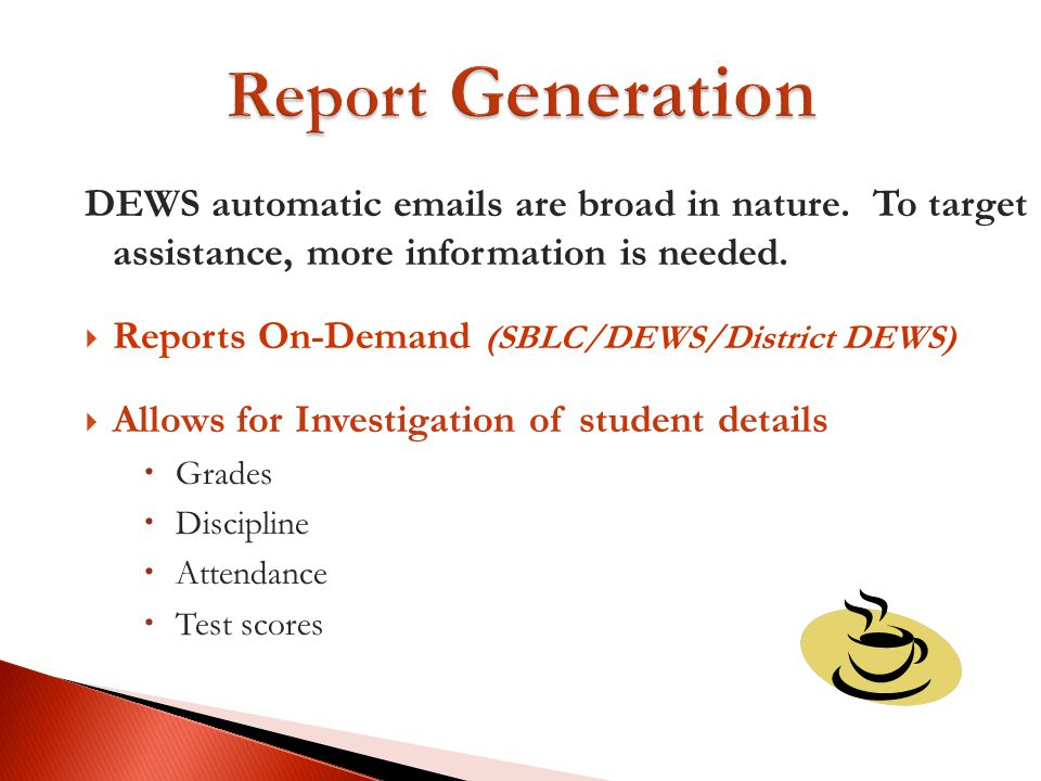 DEWS automatic emails are broad in nature.To target assistance, more information is needed.