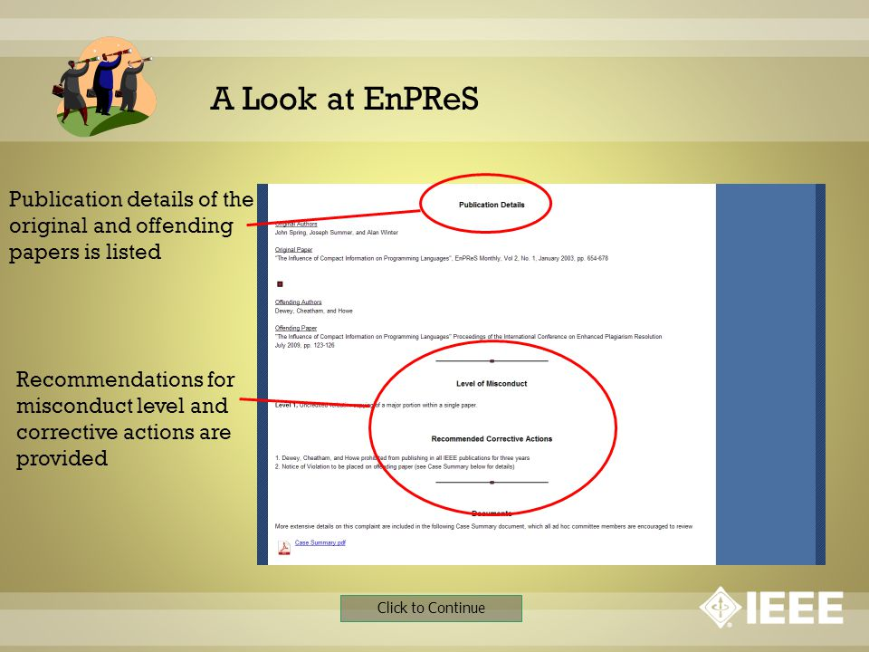 A Look at EnPReS Click to Continue Publication details of the original and offending papers is listed Recommendations for misconduct level and correct