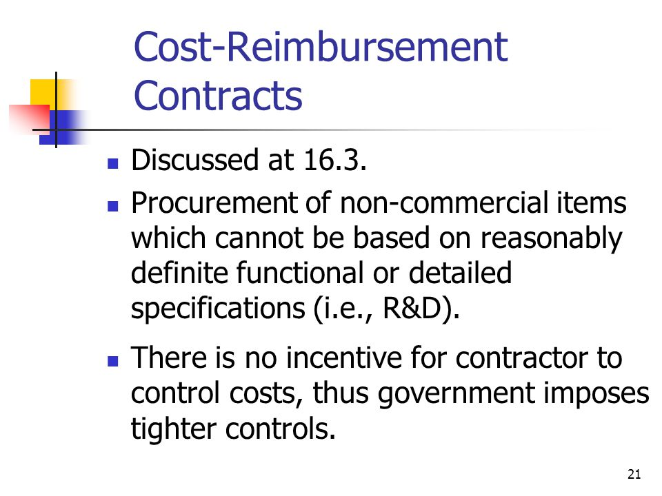 21 Cost-Reimbursement Contracts Discussed at 16.3.