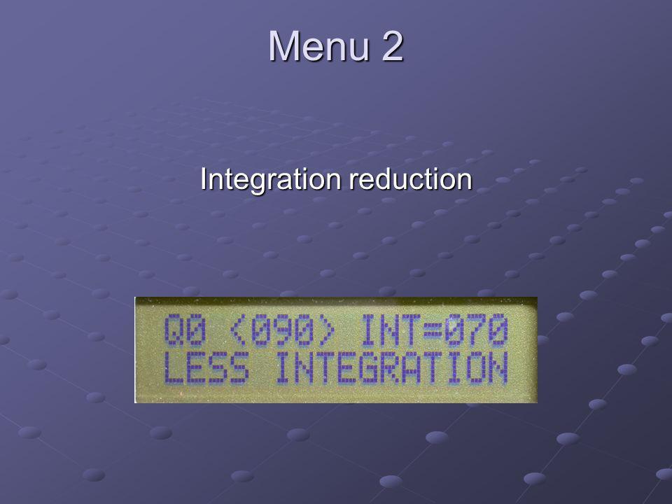 Menu 2 Integration reduction