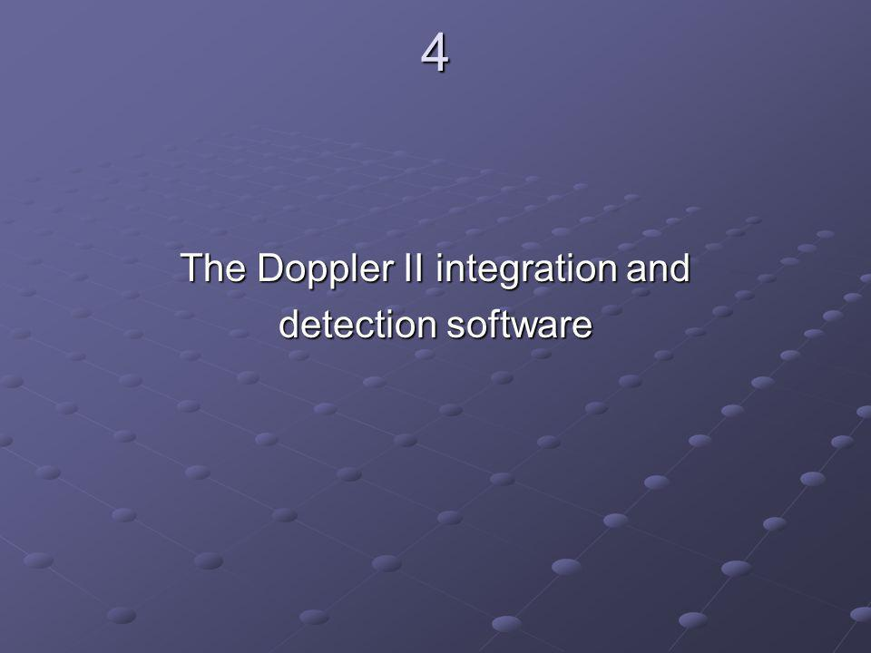 4 The Doppler II integration and detection software