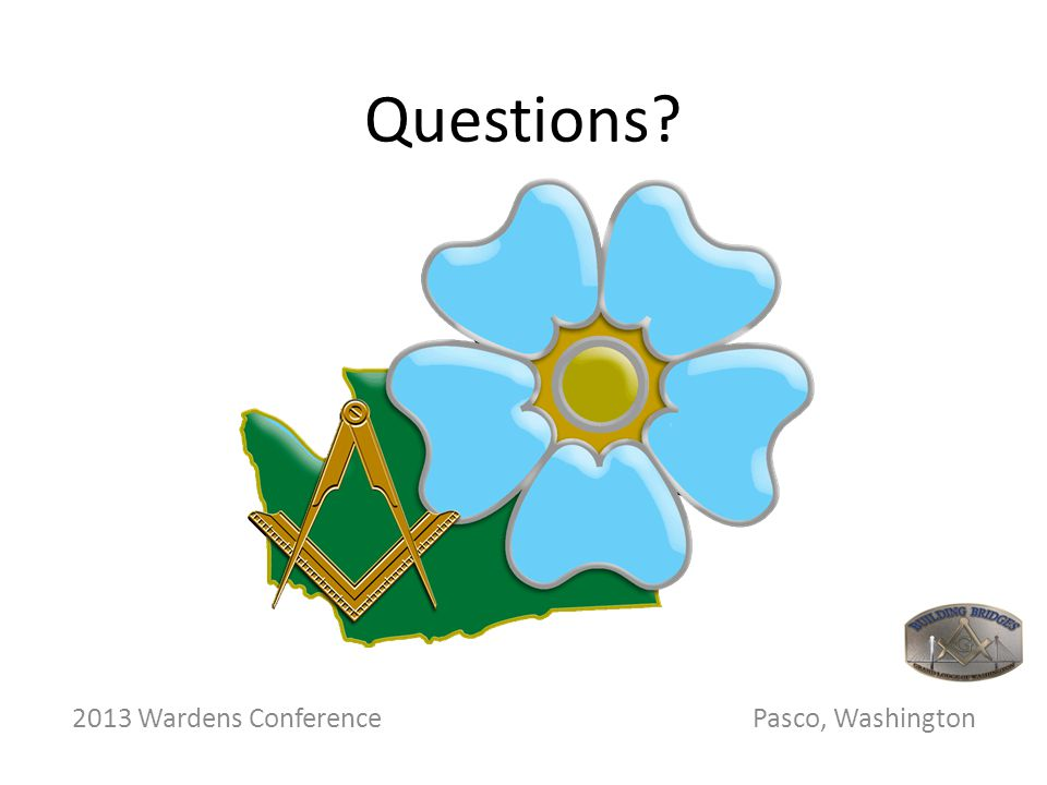 Questions 2013 Wardens Conference Pasco, Washington