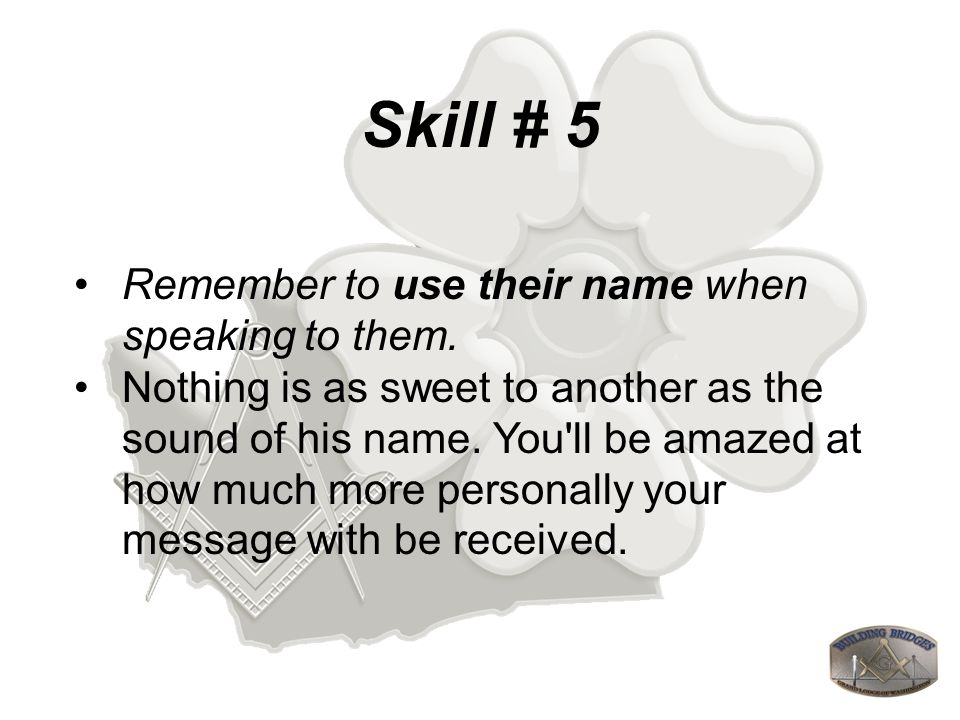 Skill # 23 Personally invite a Brother to participate in activities.