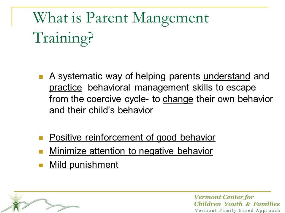 What is Parent Mangement Training.