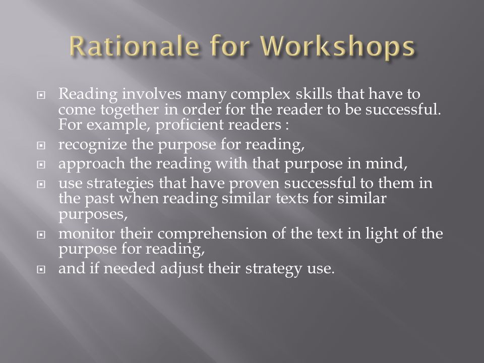 Reading involves many complex skills that have to come together in order for the reader to be successful.