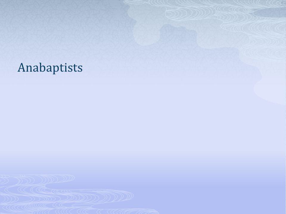 Anabaptists