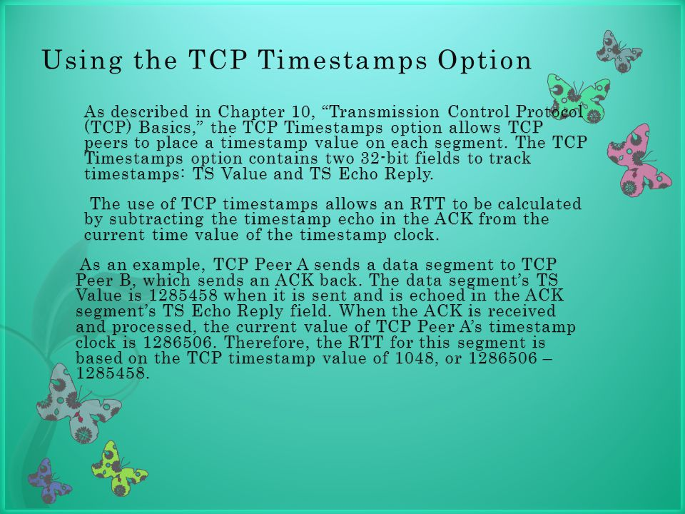 Using the TCP Timestamps Option