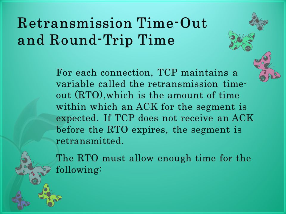 Retransmission Time-Out and Round-Trip Time