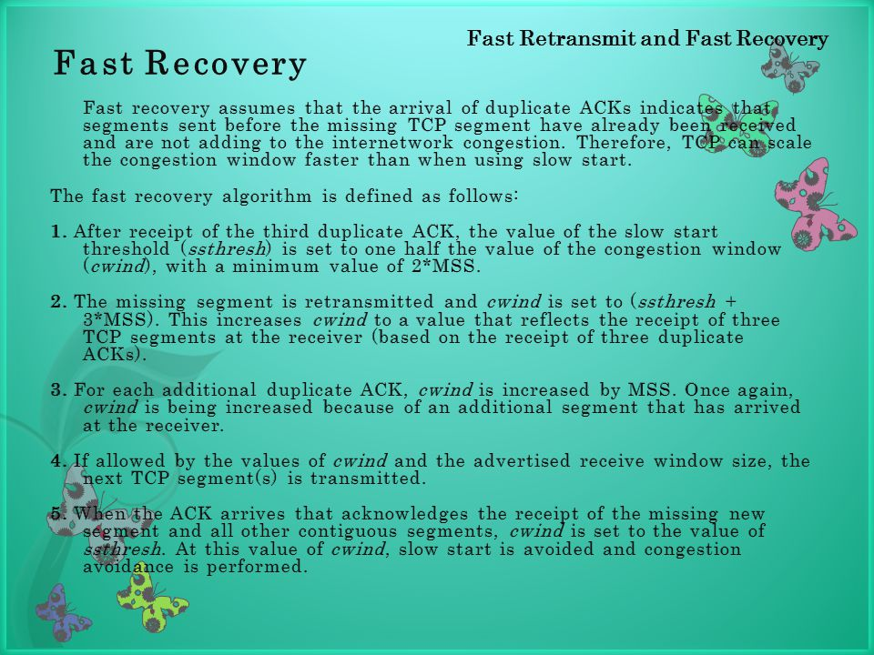 Fast Recovery Fast Retransmit and Fast Recovery