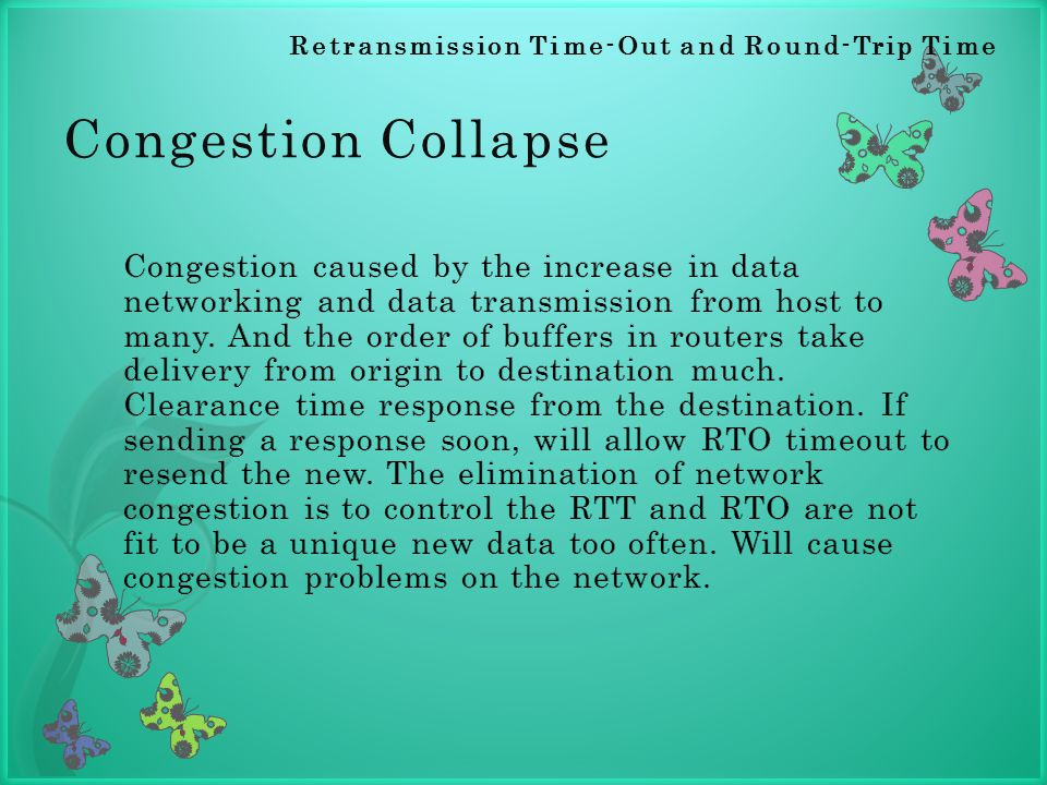 Congestion Collapse Retransmission Time-Out and Round-Trip Time