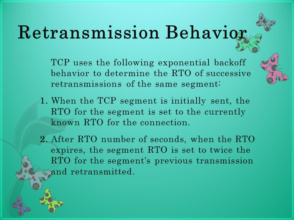 Retransmission Behavior