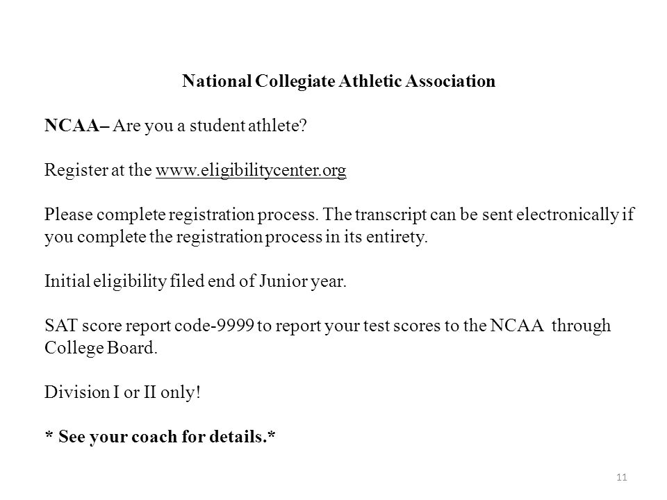 National Collegiate Athletic Association NCAA– Are you a student athlete.