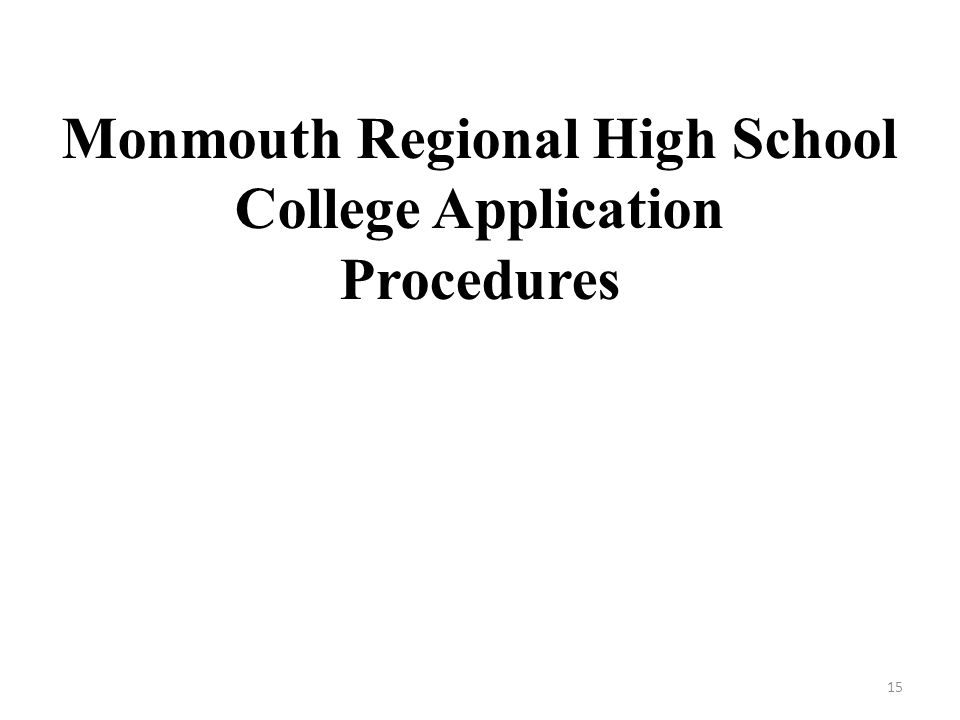 Monmouth Regional High School College Application Procedures 15
