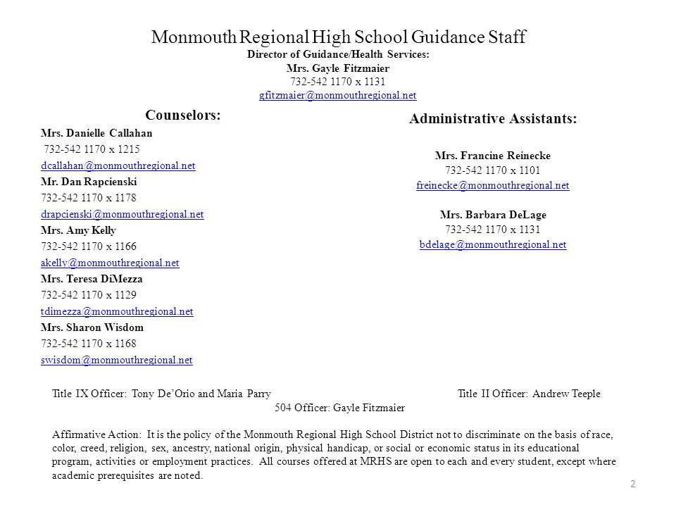 Monmouth Regional High School Guidance Staff Director of Guidance/Health Services: Mrs.