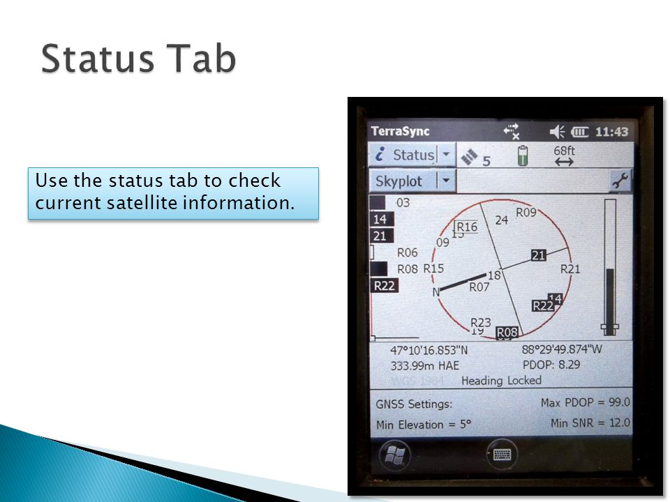 Use the status tab to check current satellite information.