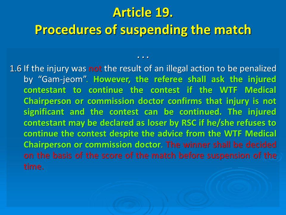 Article 19. Procedures of suspending the match...