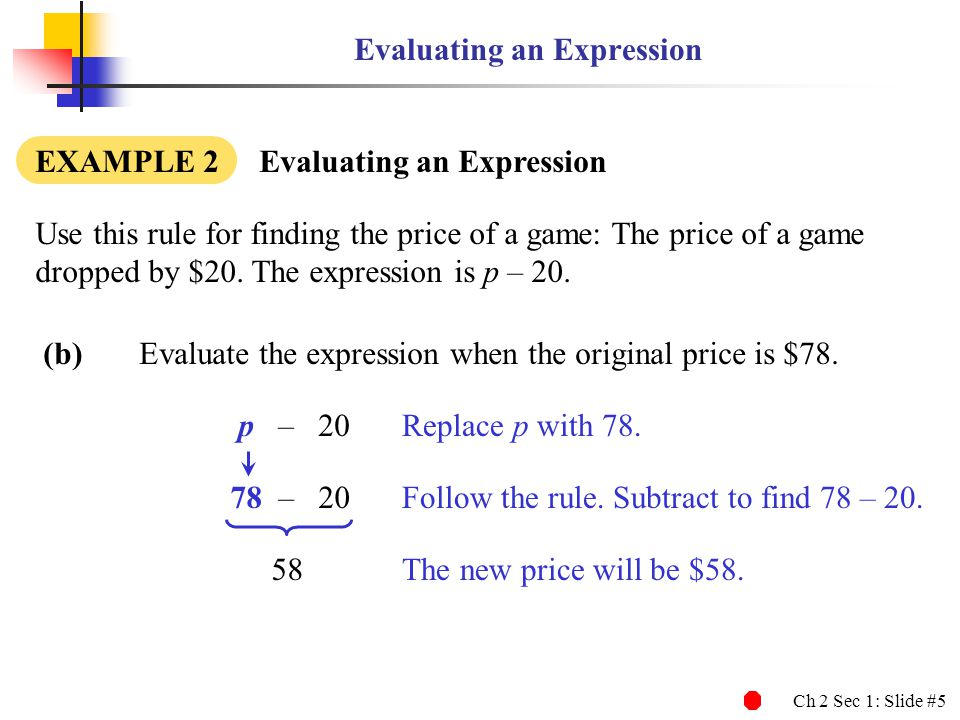 Ch 2 Sec 1: Slide #5 Follow the rule.Subtract to find 78 – 20.
