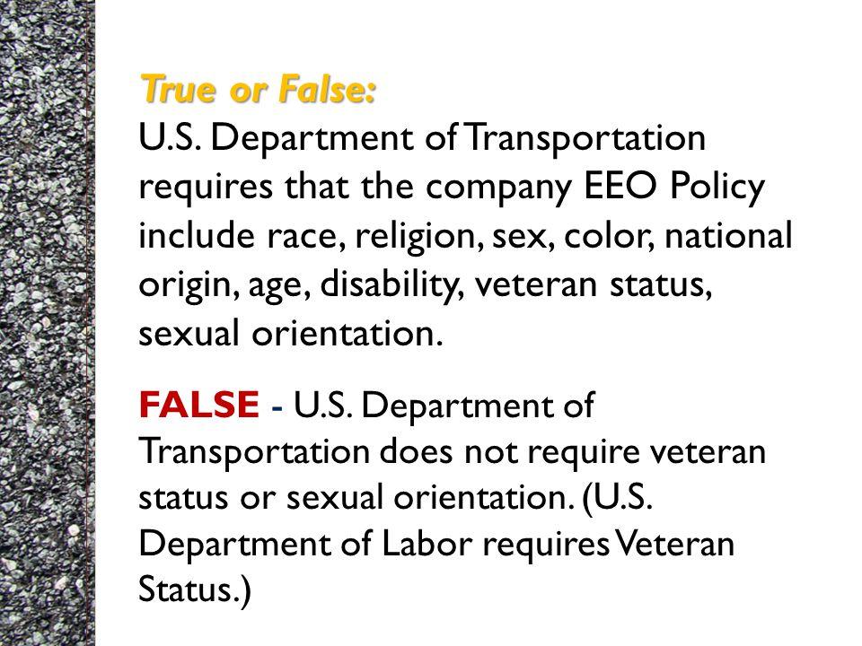 True or False: True or False: U.S.
