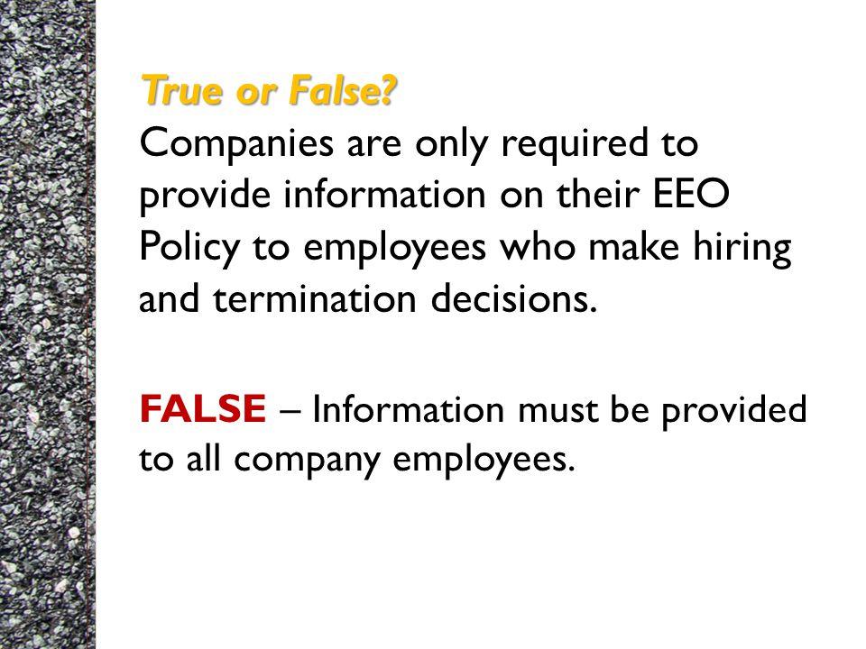 True or False. True or False.