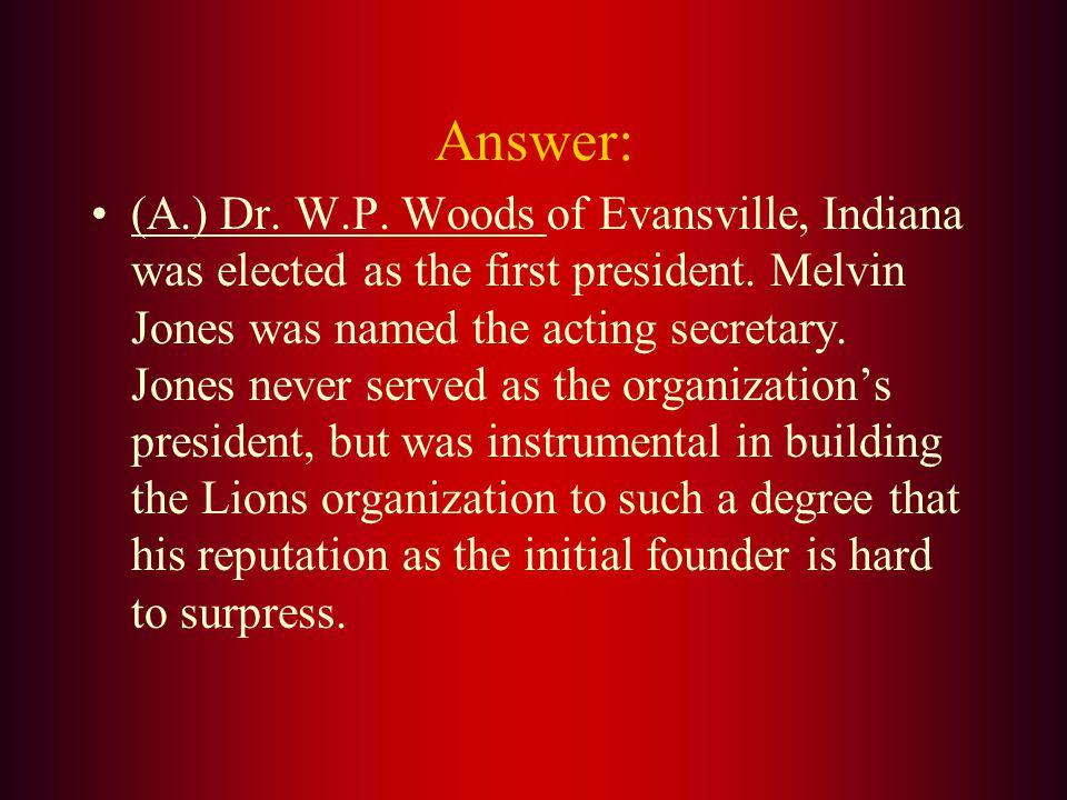 The organizations first President elected in Dallas was: A. Dr. W.P. Woods B. Frank V. Birch C. Helen Keller D. Melvin Jones