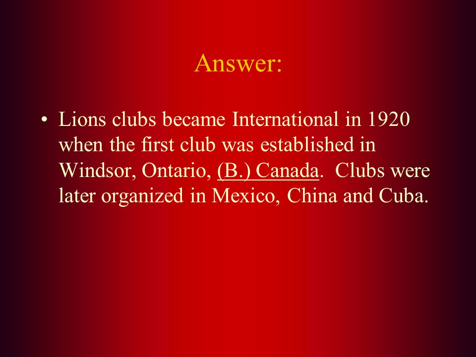 The first International club was formed in what country A. Cuba B. Canada C. China D. Mexico