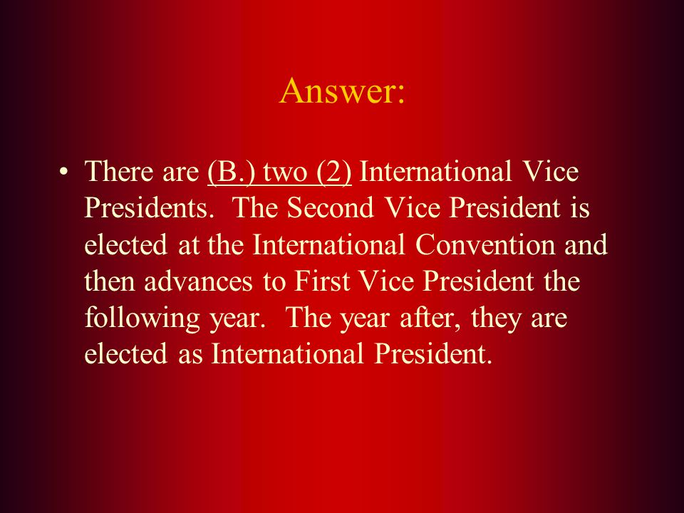 How many International Vice- Presidents are there A. 1 B. 2 C. 3 D. 4