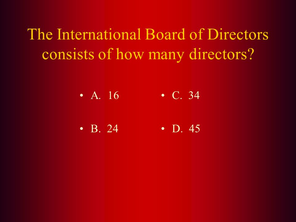 Answer: There are (B.) two (2) International Vice Presidents. The Second Vice President is elected at the International Convention and then advances t