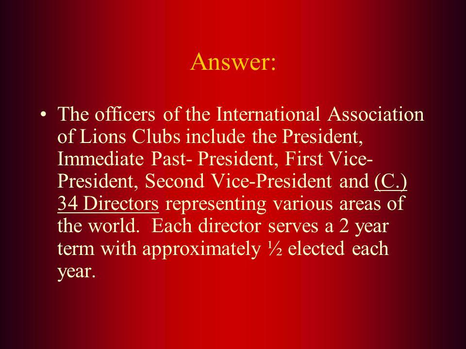 The International Board of Directors consists of how many directors? A. 16 B. 24 C. 34 D. 45