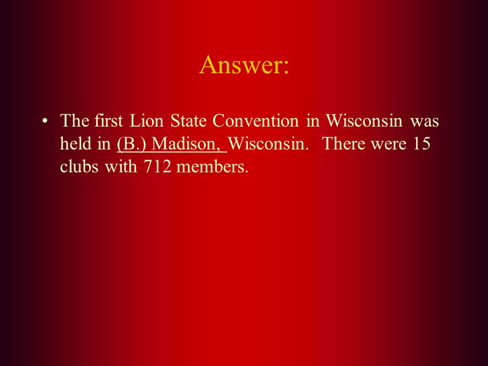 The first State Convention Wisconsin held as an independent District was on May 15-16, 1923. In what city was this convention held? A. Milwaukee B. Ma