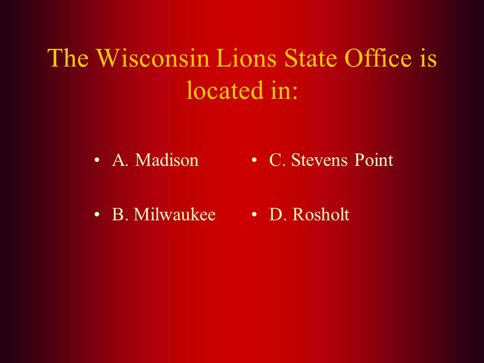 Answer: The Wisconsin Lions Camp opened in (B.) 1956.