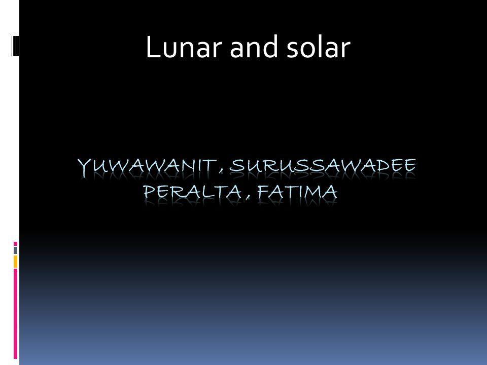 Lunar and solar