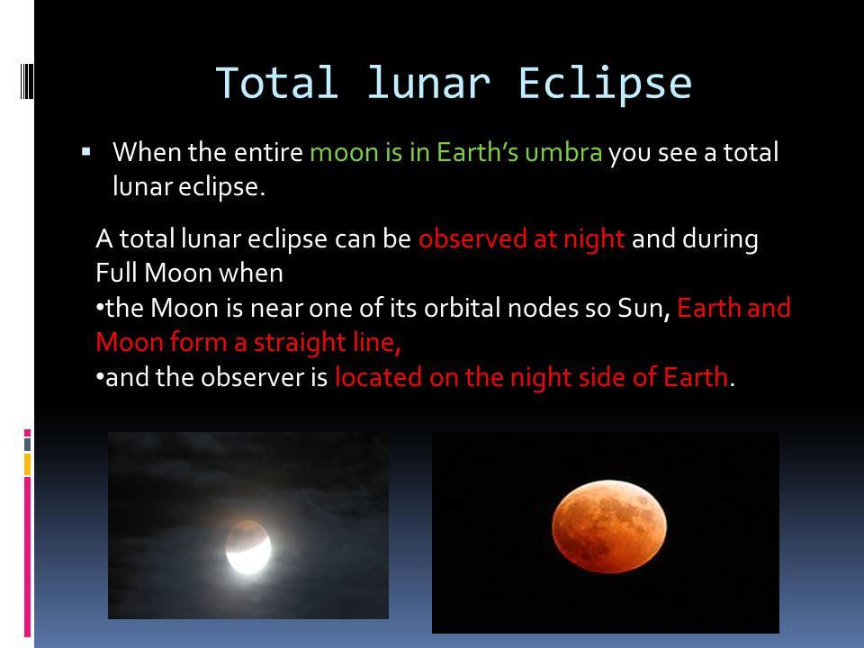 Partial lunar Eclipse A partial lunar Eclipse occurs when the moon passes partly into the umbra of Earths shadow.