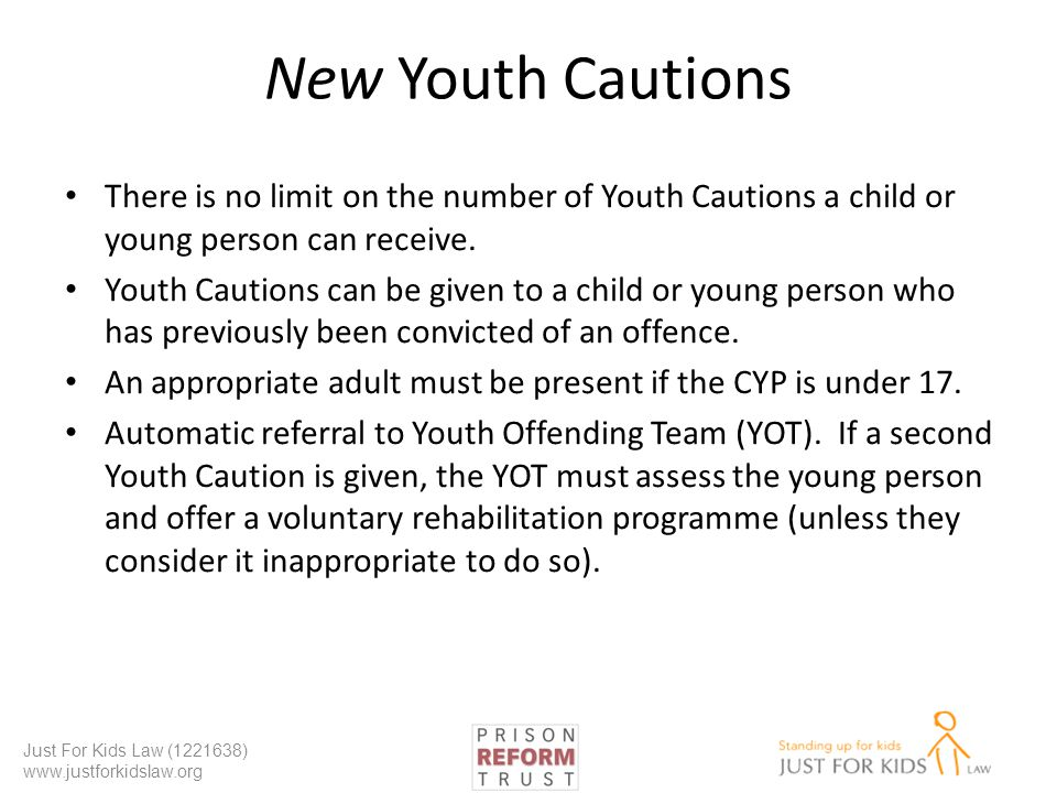 New Youth Cautions There is no limit on the number of Youth Cautions a child or young person can receive.