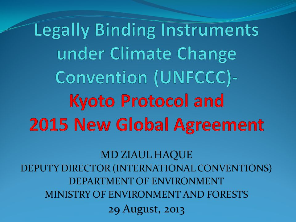 Kyoto Protocol (Phase I) The Kyoto Protocol was adopted in 1997 by the 3 rd Conference of the Parties (COP3), but entered into force only in 2005.