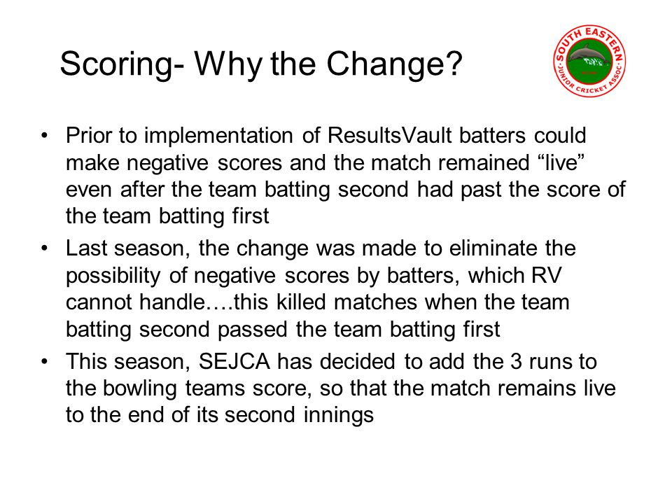 Scoring- Why the Change.