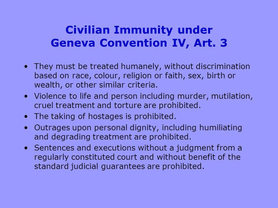 Civilian Immunity under Geneva Convention IV, Art.