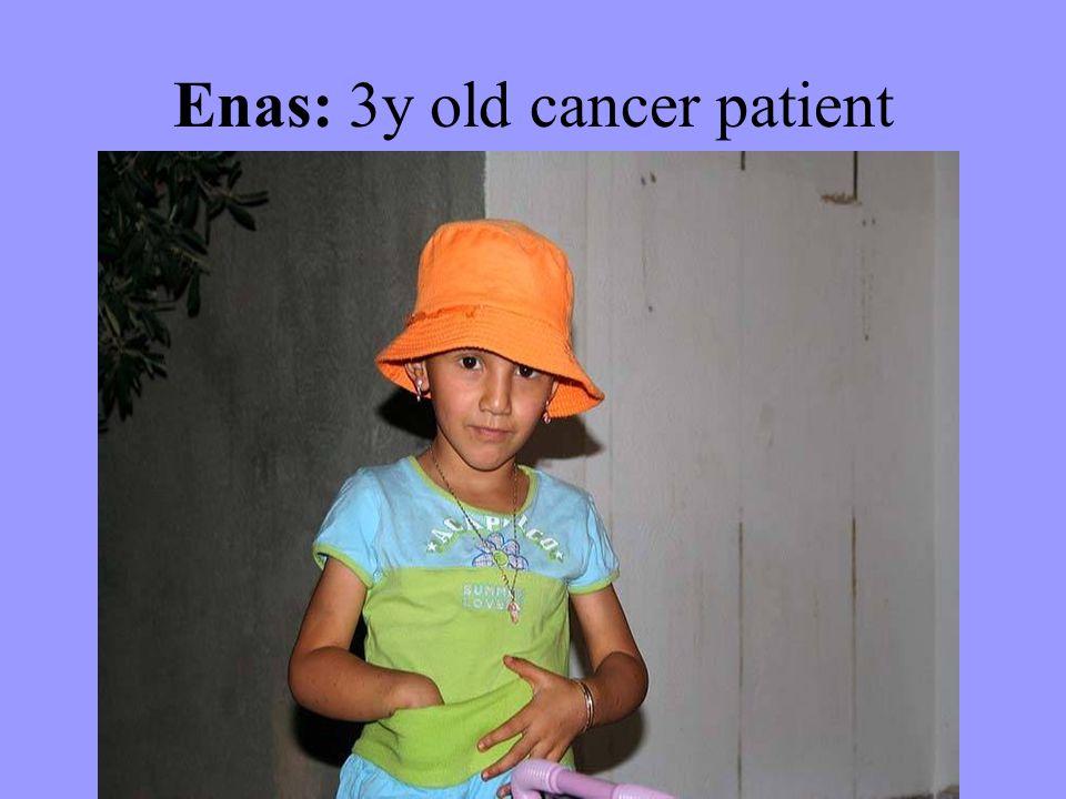 Enas: 3y old cancer patient