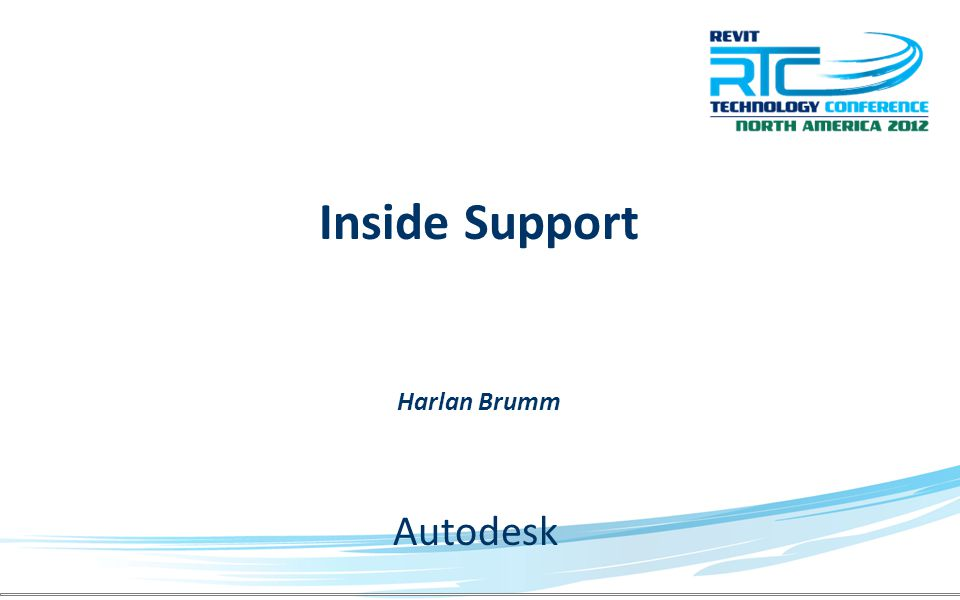Inside Support Harlan Brumm Autodesk