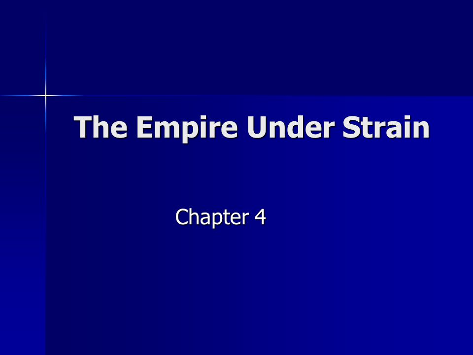 The Empire Under Strain Chapter 4